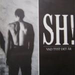 Cover : SH! – Vad tyst det är